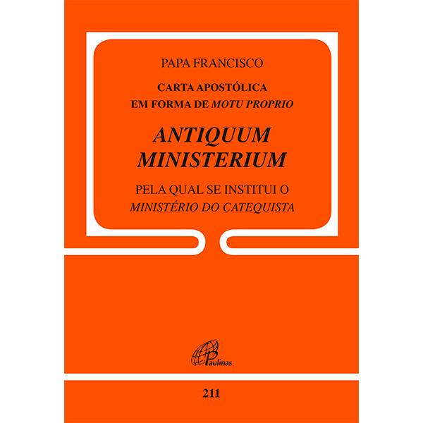 Carta Apostólica em forma de Motu Proprio Antiquum Ministerium