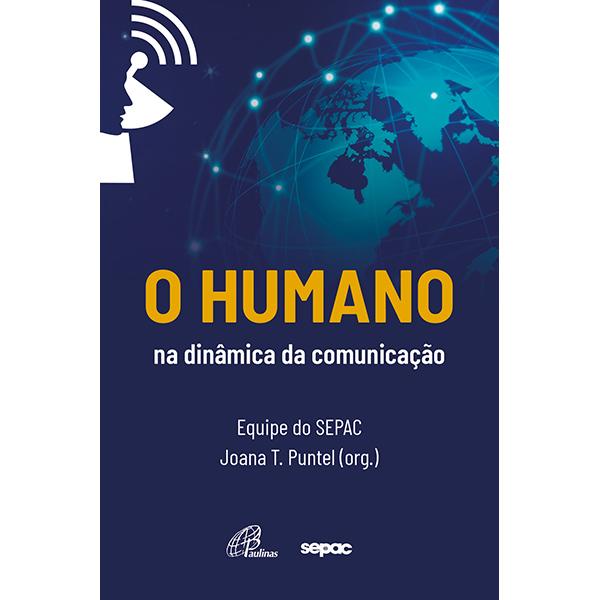 Humano na dinâmica da comunicação (O)