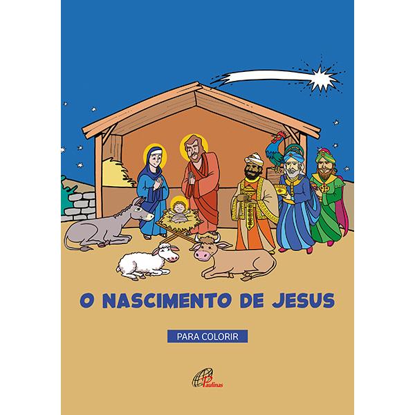 Nascimento de Jesus: para colorir (O)