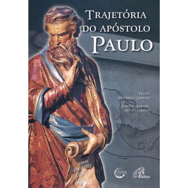 Trajetória do apóstolo Paulo - Nova edição