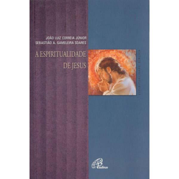 Espiritualidade de Jesus (A)