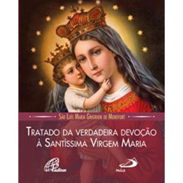 Tratado da verdadeira devoção à Santíssima Virgem Maria - bolso