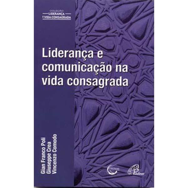 Liderança e comunicação na vida consagrada