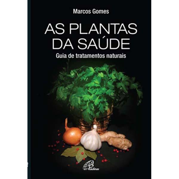 Plantas da saúde (As)