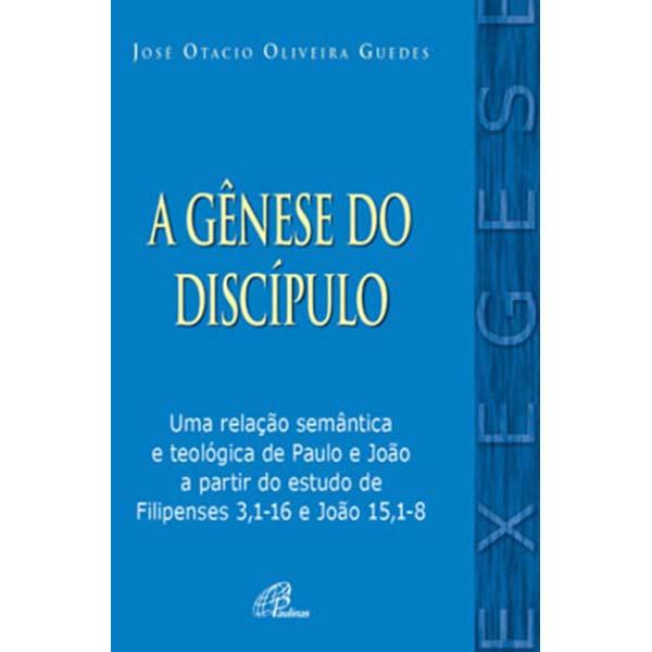 Gênese do discípulo (A)