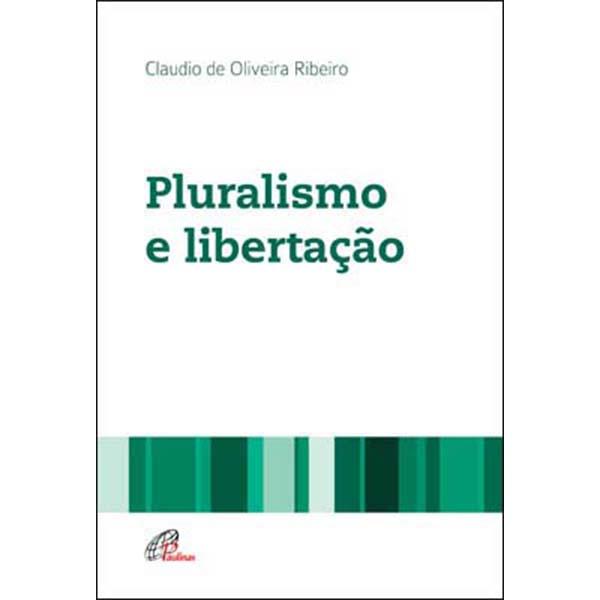 Pluralismo e libertação