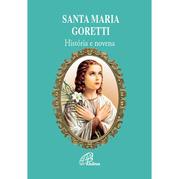 Santa Maria Goretti - história e novena