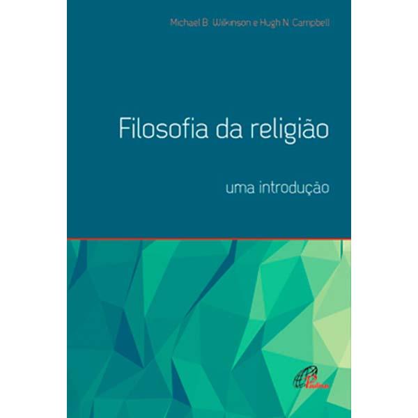 Filosofia da religião: uma introdução