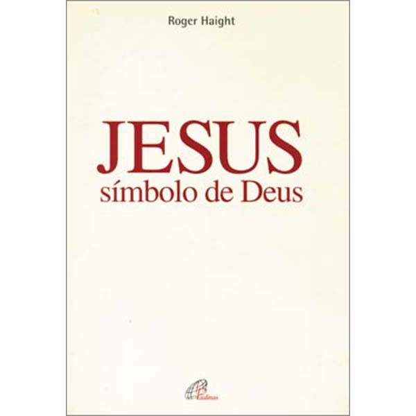 Jesus, símbolo de Deus