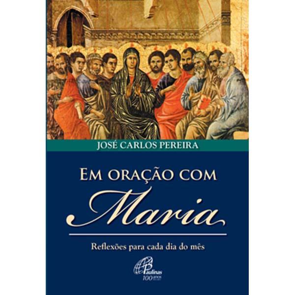 Em oração com Maria