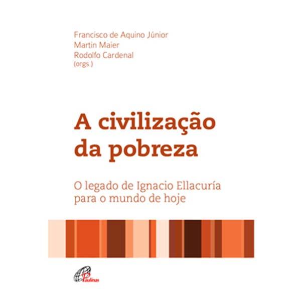 Civilização da pobreza (A)