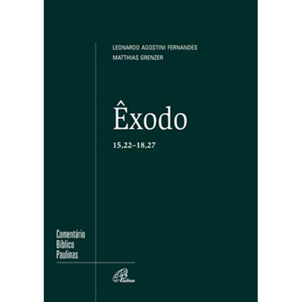 Êxodo 15,22 - 18,27
