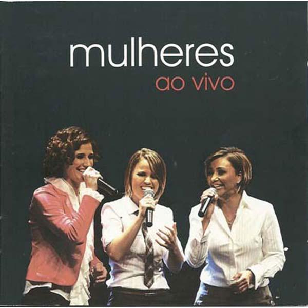 Mulheres Ao Vivo - Cantores de Deus - CD
