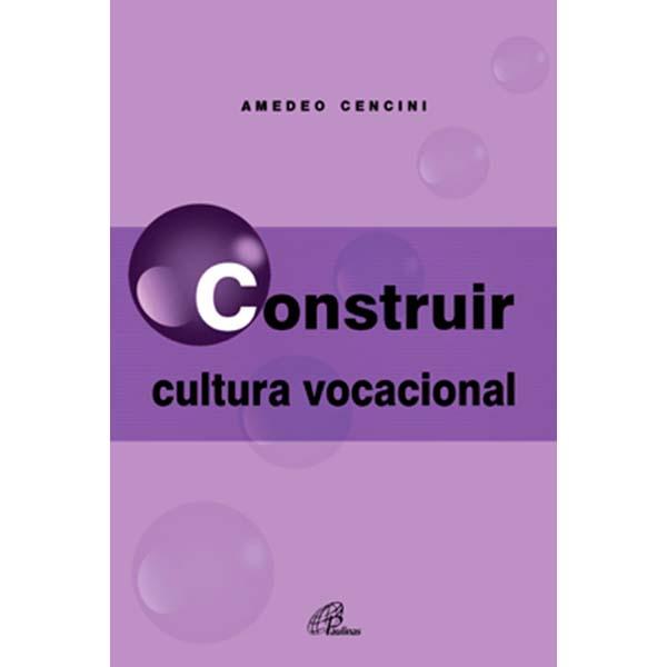 Construir cultura vocacional