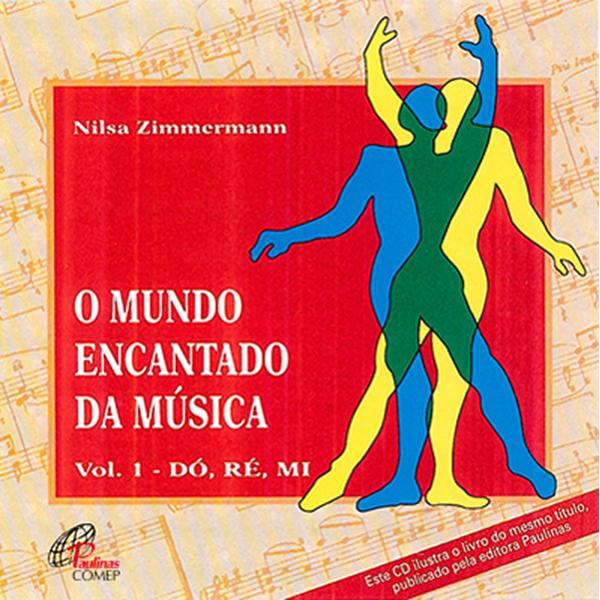 Mundo encantado da música (O) - Vol. I - CD 1 - Dó-Ré-Mi