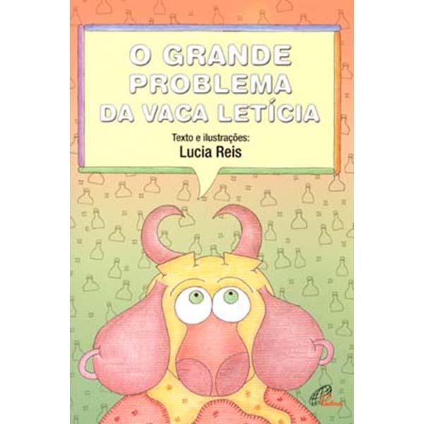 Grande problema da vaca Letícia (O)