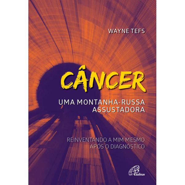 Câncer: uma montanha-russa assustadora