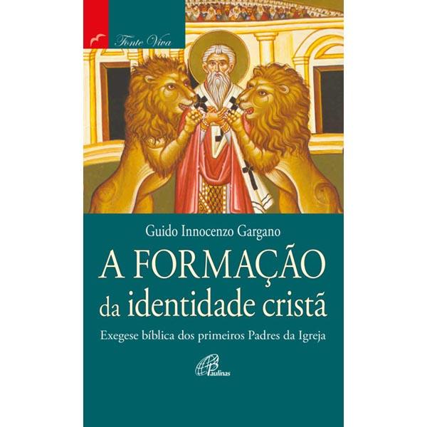 Formação da identidade cristã (A)