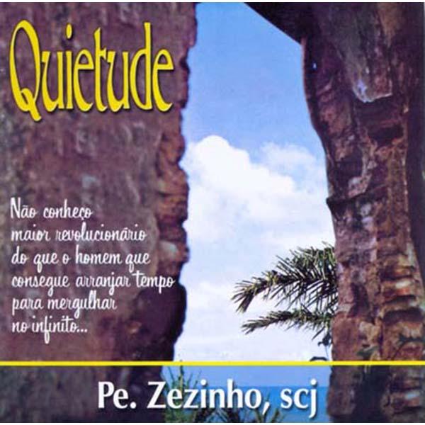 Quietude - Pe. Zezinho