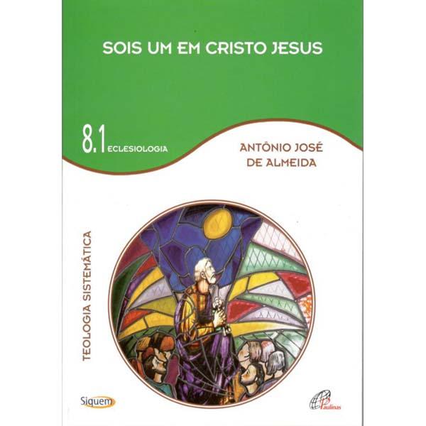 Sois um em Cristo Jesus - Vol 8.1
