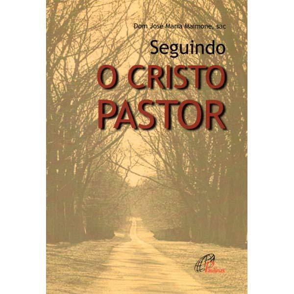 Seguindo o Cristo pastor