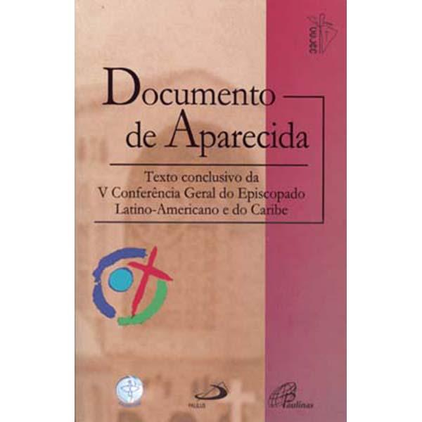 Documento de Aparecida - Texto conclusivo da V Conferência Geral