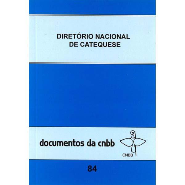 Diretório nacional de catequese - Doc. CNBB 84