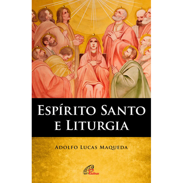 Espírito Santo e Liturgia