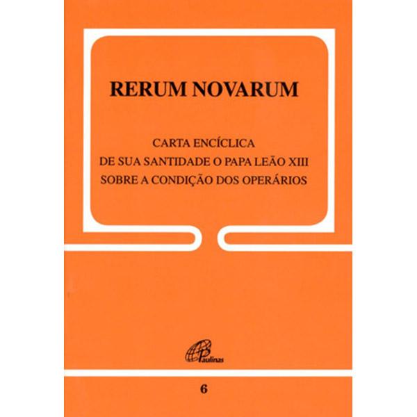 Rerum Novarum - 6