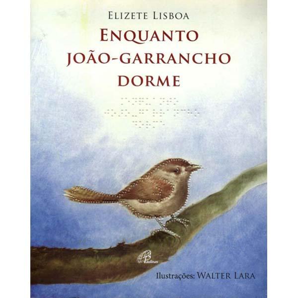 Enquanto João Garrancho dorme - com braile