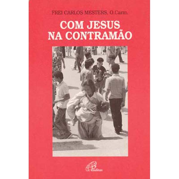 Com Jesus na contramão