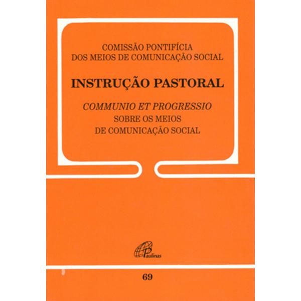 Instrução pastoral sobre os meios de comunicação social - 69