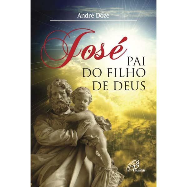 José, pai do Filho de Deus