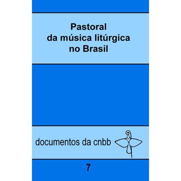 Pastoral da música litúrgica no Brasil - 7