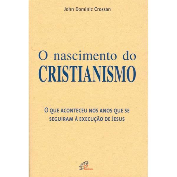 Nascimento do Cristianismo (O)