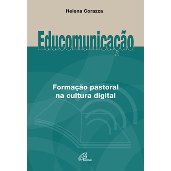 Educomunicação: Formação pastoral na cultura digital