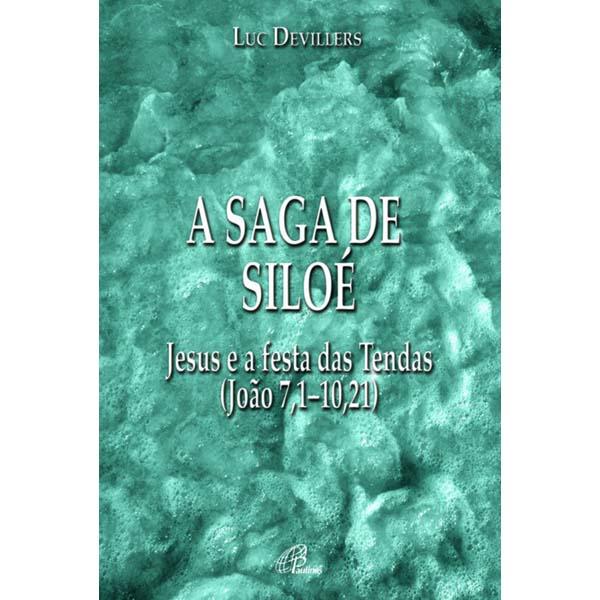 Saga de Siloé (A)